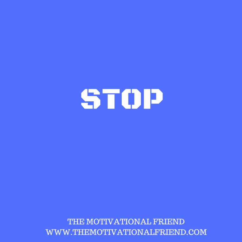 THE MOTIVATIONAL FRIENDWWW.THEMOTIVATIONALFRIEND.COM